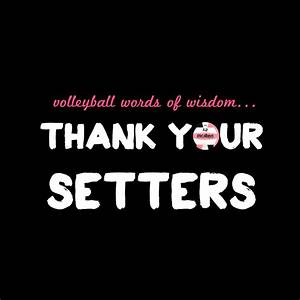 Outside Hitter ... Setter And Hitter Quotes
