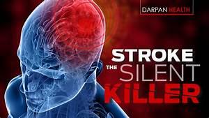 Stroke : The Silent Killer