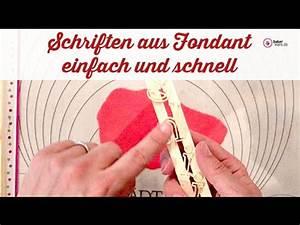 Schrift Selber Machen : fondant buchstaben f r einsteiger einfach und schnell gemacht youtube ~ Avissmed.com Haus und Dekorationen