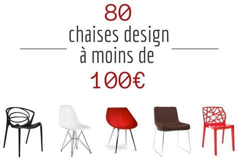 trouver une chambre chaise design pas cher 80 chaises design à moins de 100