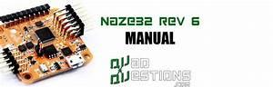 Naze32 Rev 6 Flight Controller Manual