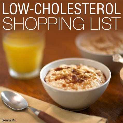 These low cholesterol foods will help do the job effectively. Low-Cholesterol Shopping List