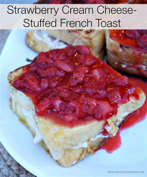 Strawberry Cream Cheese Stuffed French Toast Recipe