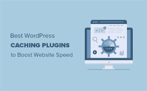 5 Best Wordpress Caching Plugins To Speed Up Your Website