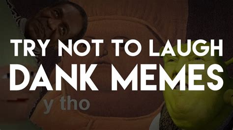 Try Not To Laugh Dank Memes - try not to laugh 3 dank memes youtube