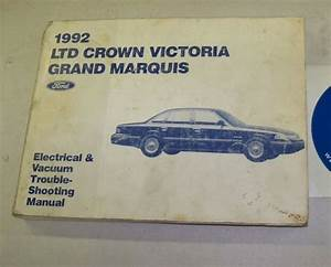 1992 Ford Ltd Crown Victoria Mercury Grand Marquis Electrical Wiring Diagrams