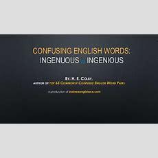 Confusing English Words Ingenuousingenious