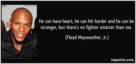 floyd mayweather jrs quotes famous