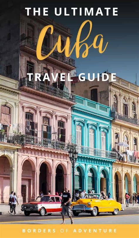 best cuba travel guide how to travel to cuba guide to the frustrations and