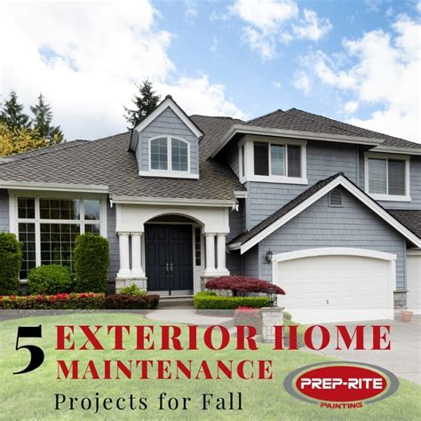 5 Exterior Home Maintenance Projects For Fall  Preprite