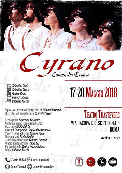 Testo Cyrano - cyrano commedia eroica al teatro trastevere di roma