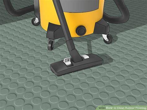 ways  clean rubber flooring wikihow