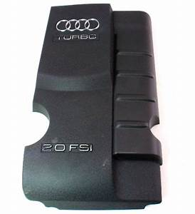 Plastic Engine Cover 05-08 Audi A4 B7 2 0t Fsi - Genuine