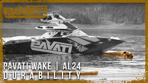 Pavati Wake Boats Instagram by Pavati Wake Al24 Durability Youtube