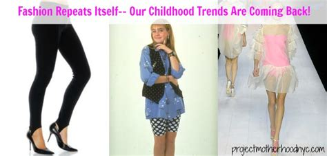fashion repeats itselfour childhood trends  coming