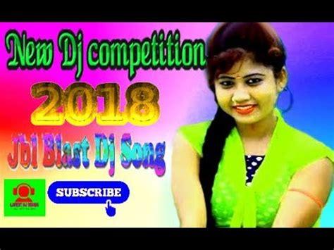 New Dj Competition 2018 🔊 Hindi Dj Songs Dj 2018 🔊 Jbl