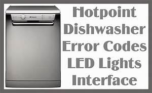 Hotpoint Dishwasher Error Codes Led Lights Interface