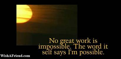 Inspirational Gifs Impossible Word Itself Possible Says