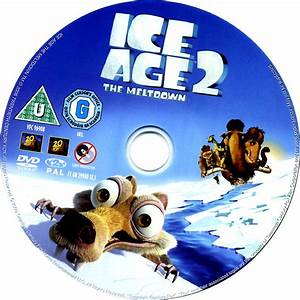 Ice Age 2: The Meltdown (2006) R2 - Cartoon DVD - CD Label ...