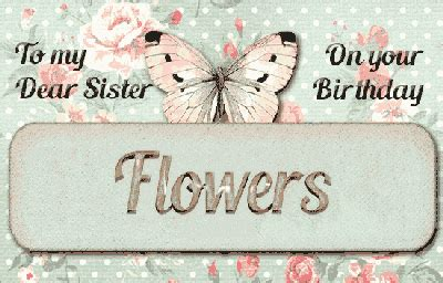 birthday flowers  sister   brother sister ecards