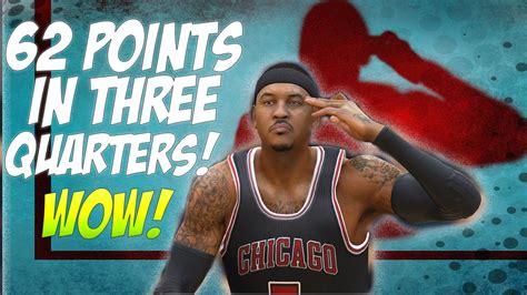 NBA LIVE 15 - Carmelo Anthony 62 points in 3 Quarters ...