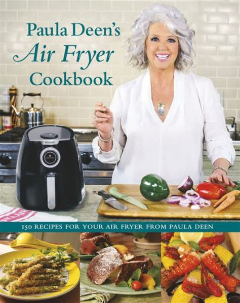 fryer air paula deen cookbook barnes noble