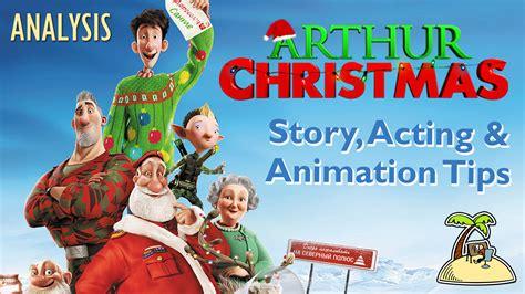 arthur christmas story animation acting tips animator island