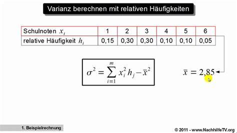 varianz berechnen mit relativen haeufigkeiten youtube