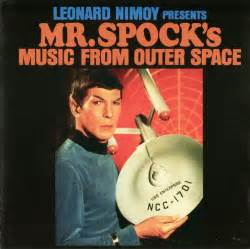 leonard nimoy discogs leonard nimoy presents mr spock s music from outer