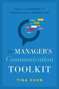 Read The Manager U0026 39 S Communication Toolkit Online By Tina