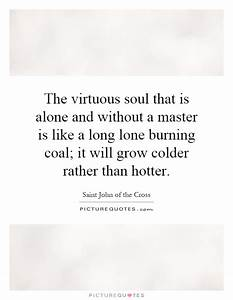 Colder Quotes |... Burning Soul Quotes