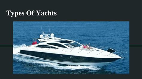 Yacht Types by Ppt The Different Types Of Yachts Powerpoint