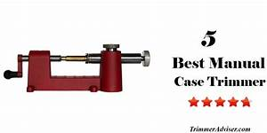 Pin By Trimmer Adviser On Case Trimmer