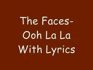 Ooh La La : ooh la la the faces with lyrics youtube ~ Eleganceandgraceweddings.com Haus und Dekorationen