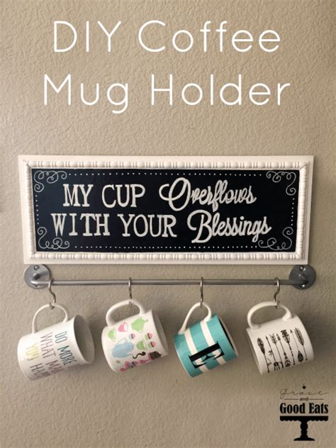 We have quite a few candle holder ideas for you, all of which you can make your own. DIY Coffee Mug Holder - Grace and Good Eats