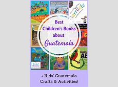 Best Children's Books About Guatemala The Barefoot Mommy