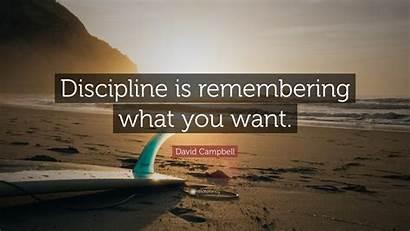 Discipline Want Quote Remembering Quotefancy Wallpapers David