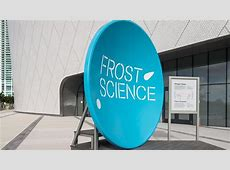 Phillip and Patricia Frost Museum of Science Opens