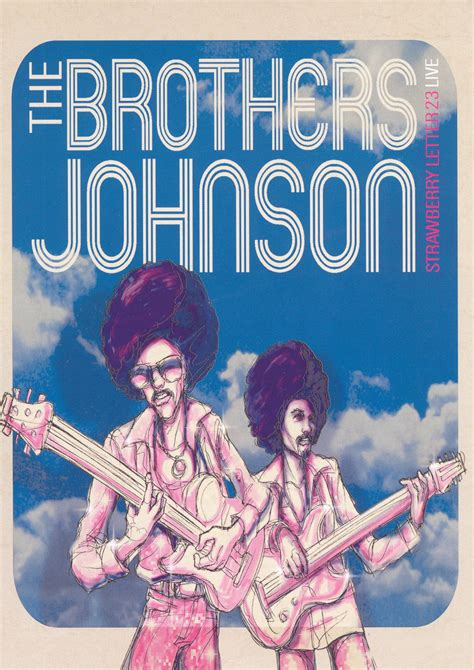 brothers johnson strawberry letter 23 brothers johnson strawberry letter 23 live 2003 31021