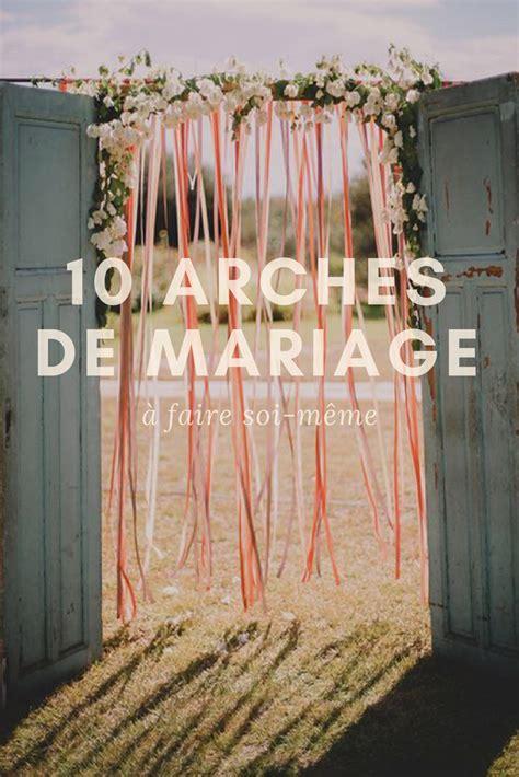 mariage  arches originales  faire soi meme mariage
