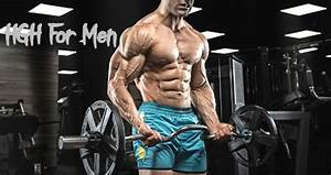 How Hgh For Men Cycle Should Be  Benefits And Side Effects