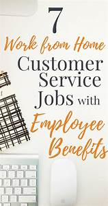 7 Work From Home Customer Service Jobs With Benefits ...