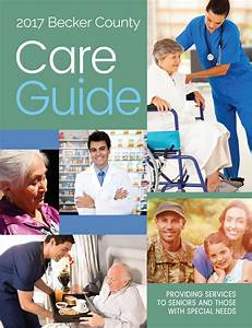 Becker County Care Guide 2017 By Detroit Lakes Newspapers
