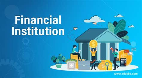 Financial Institution | LaptrinhX