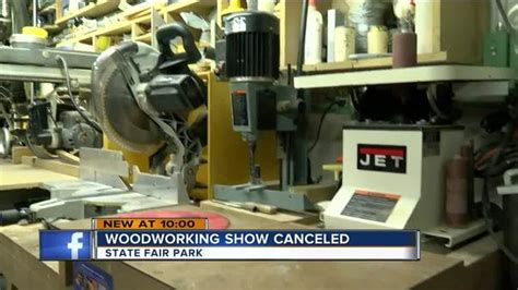 woodworking show  state fair park cancelled tmj