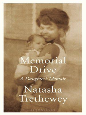 Memorial Drive by Natasha Trethewey · OverDrive: eBooks ...