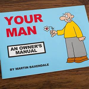 Martin Baxendale Your Man  An Owners Manual