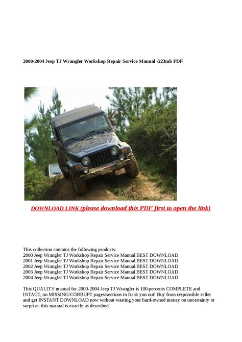 car repair manuals online pdf 1992 jeep wrangler spare parts catalogs 2000 2004 jeep tj wrangler workshop repair service manual 223mb pdf by cindy tinh issuu