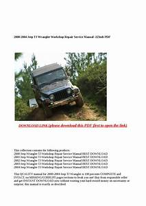 2000 2004 Jeep Tj Wrangler Workshop Repair Service Manual 223mb Pdf By Cindy Tinh