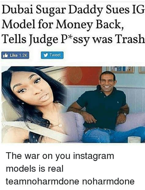 Model Meme - dubai sugar daddy sues ig model for money back tells judge p ssy was trash like 12k y tweet the